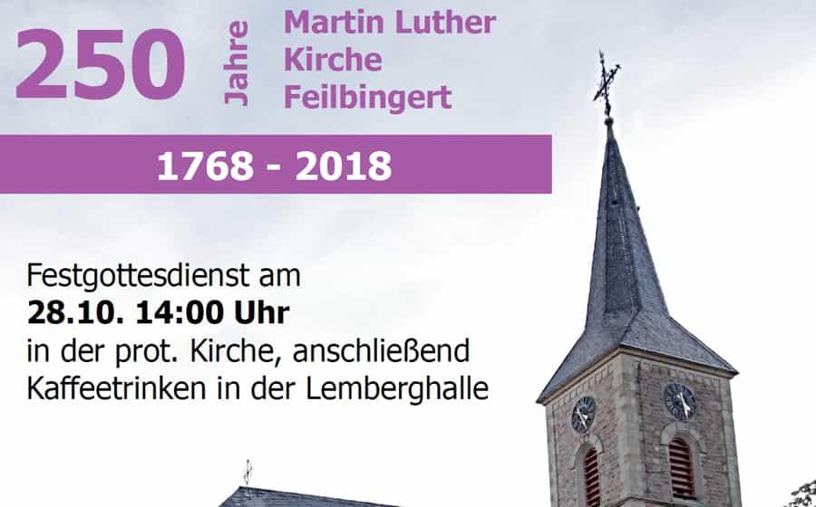250 Jahre Martin-Luther-Kirche Feilbingert